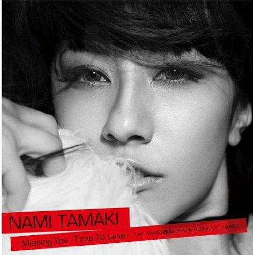 Missing You ~Time To Love~ feat. KWANGSOO,JIHYUK,GEONIL(from Supernova) by Nami Tamaki