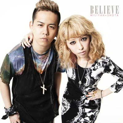 Single BELIEVE by Miliyah Kato