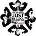 JUST BE COOL - The Bawdies