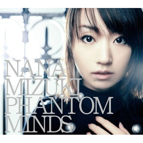 Single PHANTOM MINDS by Nana Mizuki