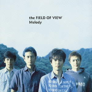 Melody  by Field of View
