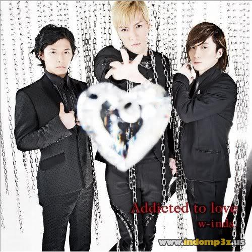 Single Addicted to love by w-inds.