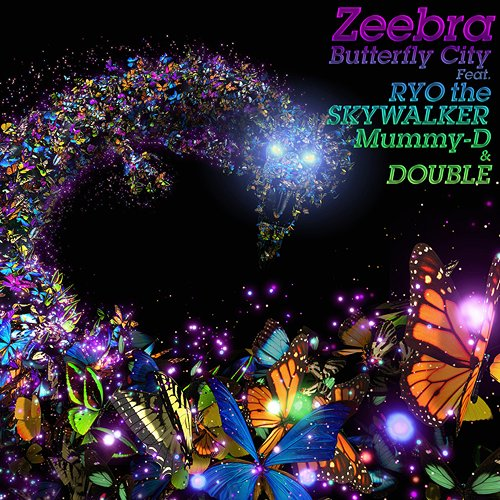 Single Butterfly City Feat. RYO the SKYWALKER, Mummy-D & DOUBLE by Zeebra