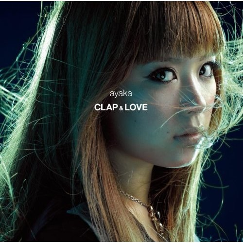 Single Clap & Love/Why by ayaka