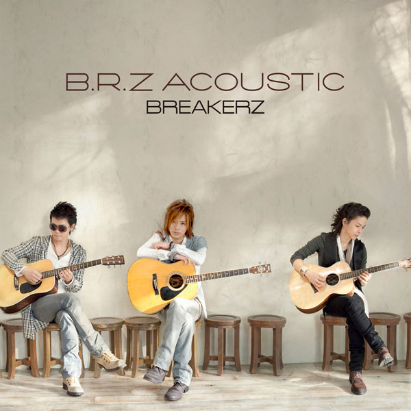 Mini album B.R.Z Acoustic by BREAKERZ
