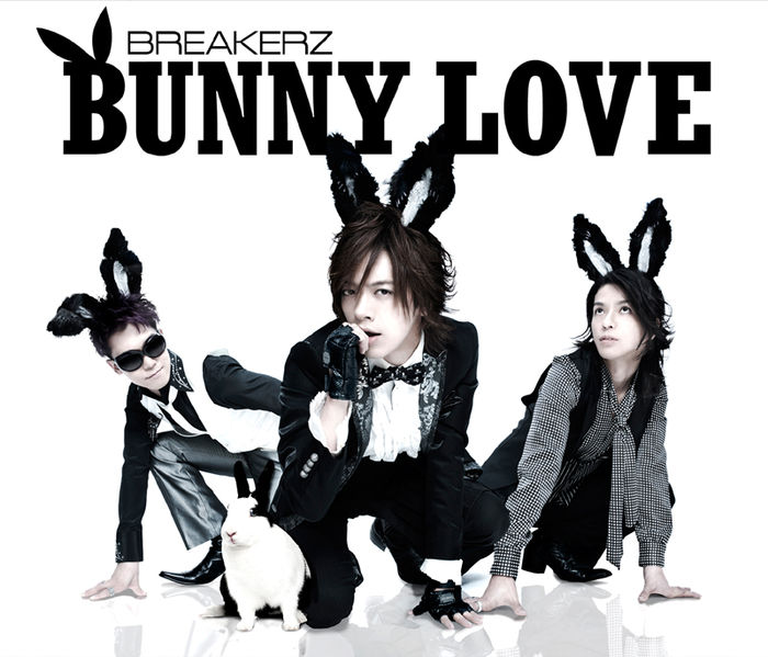 Single BUNNY LOVE / REAL LOVE 2010 by BREAKERZ
