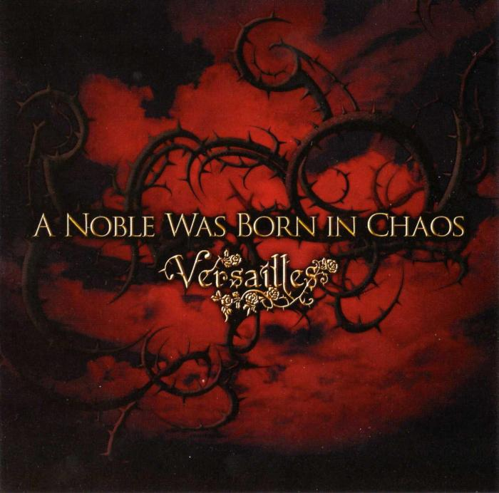 Single A Noble was Born in Chaos by Versailles
