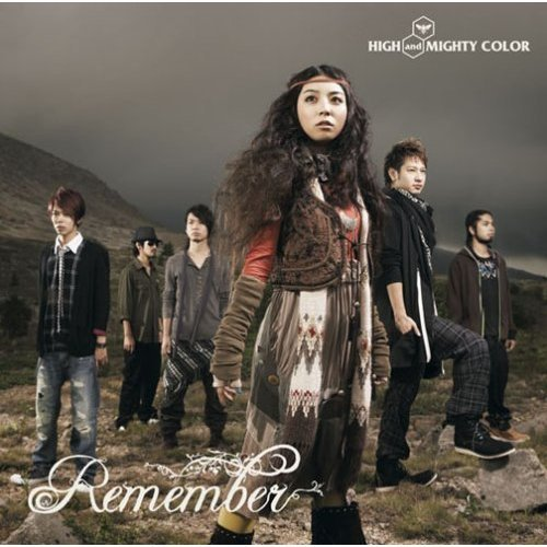 Single Remember by High and Mighty Color