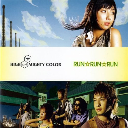 Single RUN☆RUN☆RUN by High and Mighty Color