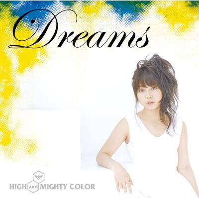 Album Dreams by High and Mighty Color