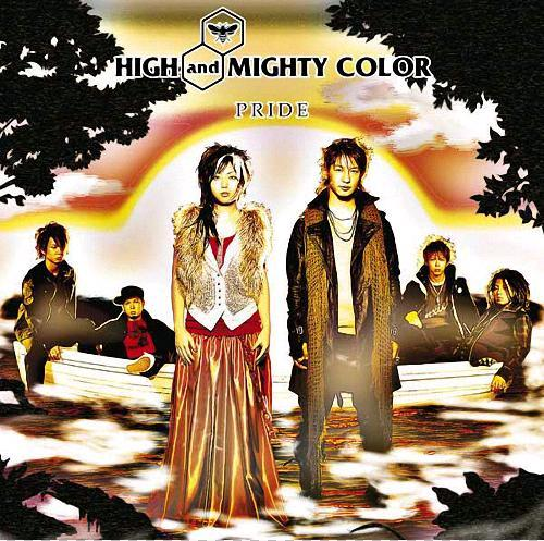 Single PRIDE by High and Mighty Color