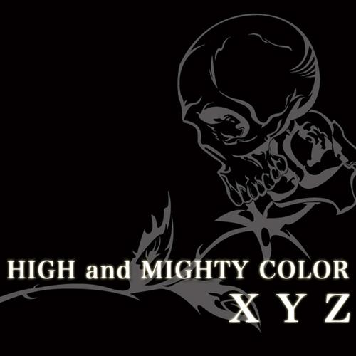 Single XYZ by High and Mighty Color