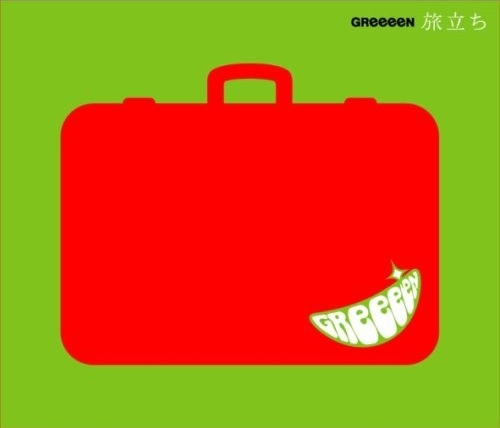Single Tabidachi by GReeeeN