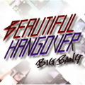 BEAUTIFUL HANGOVER - Big Bang