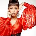 Eyes on you - Miliyah Kato