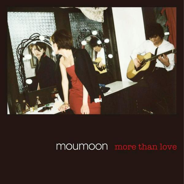 more than love by moumoon