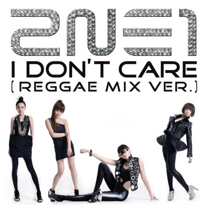 Single I Don't Care (Reggae Remix) by 2NE1