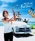Feel fine! - Mai Kuraki
