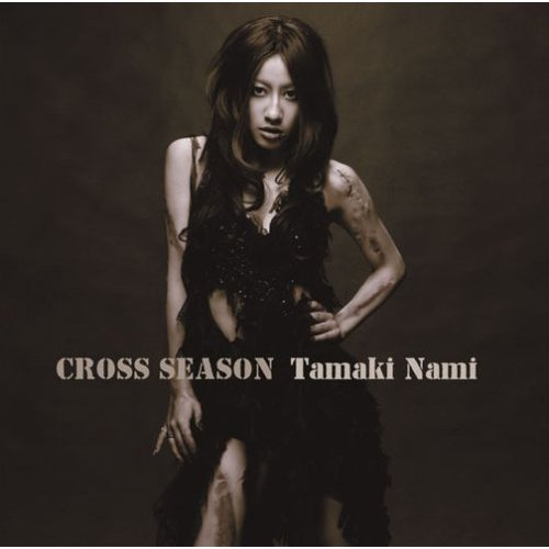 CROSS SEASON by Nami Tamaki