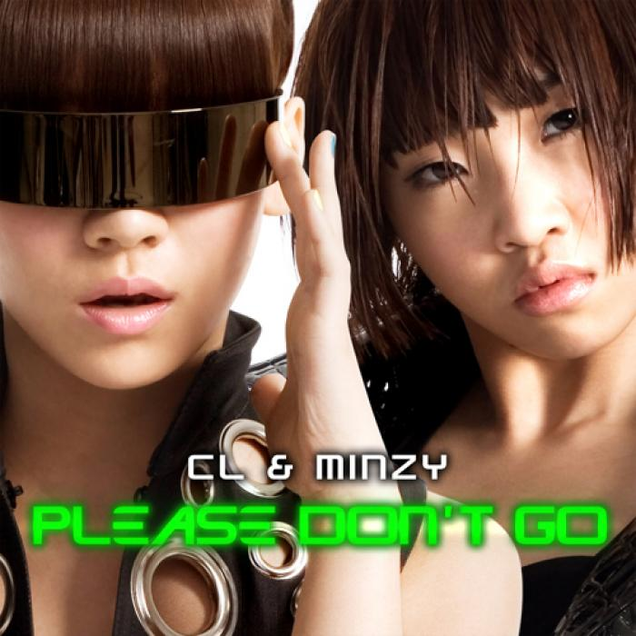 Single Please Don't Go (CL & Minzy) by 2NE1