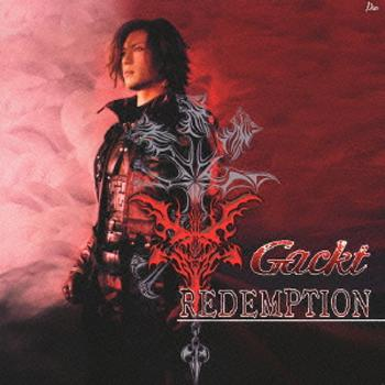 Single Redemption by GACKT