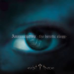 Mini album Annunciation -the heretic elegy- by exist†trace
