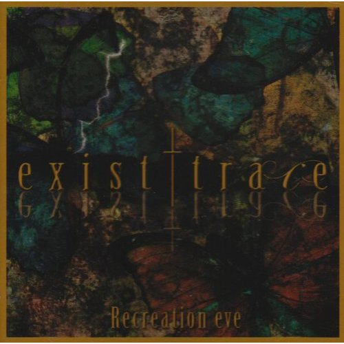 Album Recreation eve by exist†trace