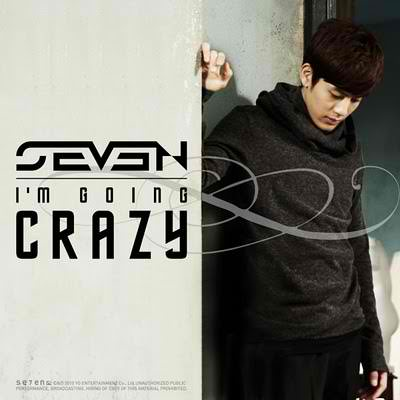Single I'm Going Crazy by SE7EN