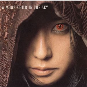 Album A MOON CHILD IN THE SKY by Tsukiko Amano