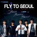 Fly To Seoul 'Boom Boom Boom'