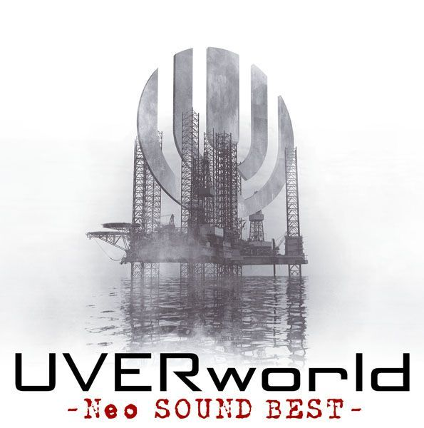 Album Neo SOUND BEST by UVERworld