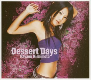 Single Dessert Days by Hayami Kishimoto