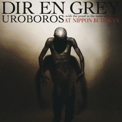 Album UROBOROS -with the proof in the name of living...- AT NIPPON BUDOKAN by Dir en Grey