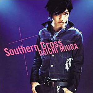 Single Southern Cross by Daichi Miura