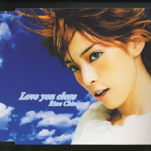 Love you close by Rina Chinen