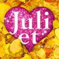 - Juliet
