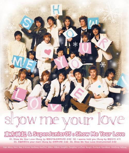 Single Show Me Your Love (TVXQ and Super Junior Collaboration Single) by Tohoshinki