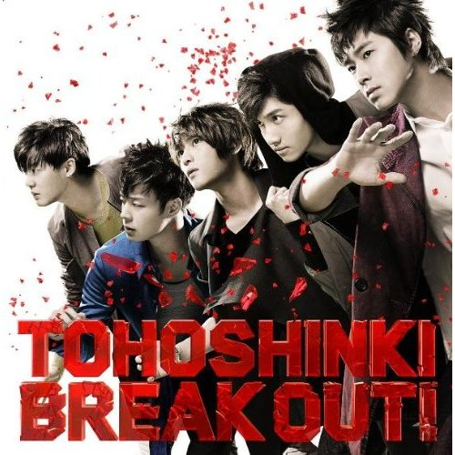 Single Break Out! by Tohoshinki