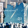 O2 - ORANGE RANGE