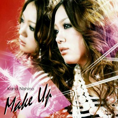 Single MAKE UP by Kana Nishino