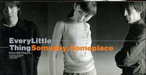 Single Someday,Someplace by Every Little Thing