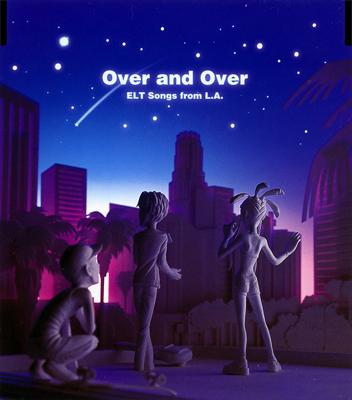 Single Over and Over / ELT Songs from L.A. by Every Little Thing