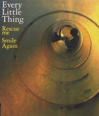 Single Rescue Me / Smile Again by Every Little Thing