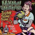 Tsume Tsume Tsume - MAXIMUM THE HORMONE