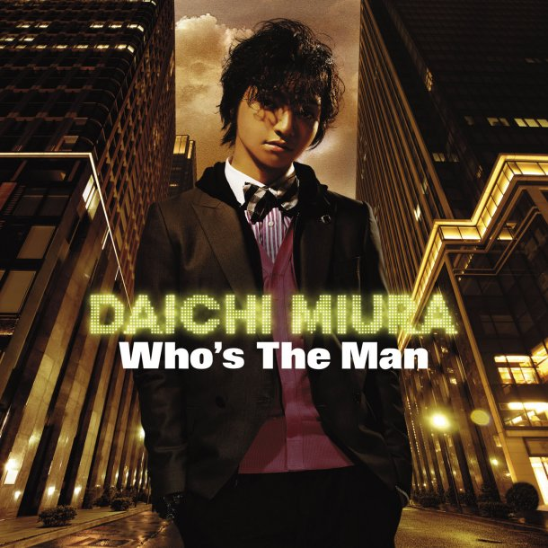 Album Who's The Man by Daichi Miura