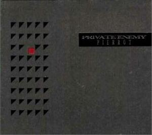 Album Private Enemy by PIERROT