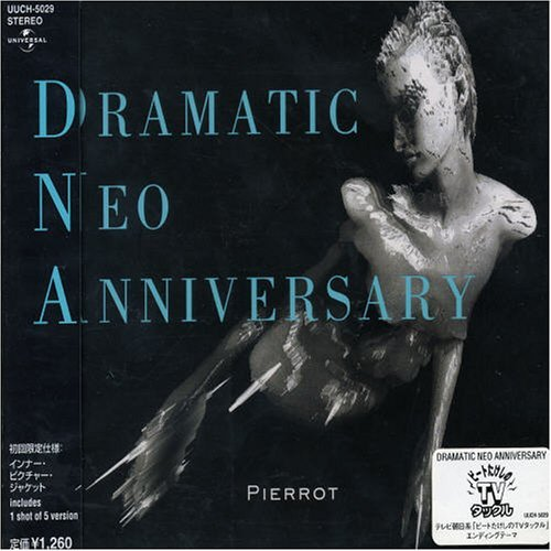 Single DRAMATIC NEO ANNIVERSARY by PIERROT