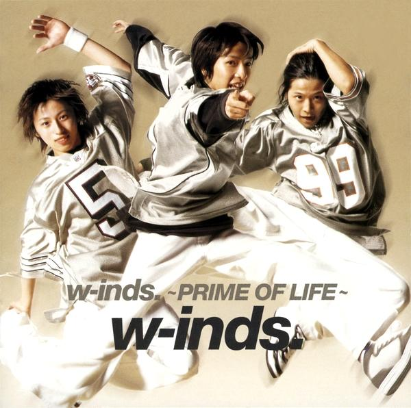 Album w-inds. ~Prime of Life~ by w-inds.
