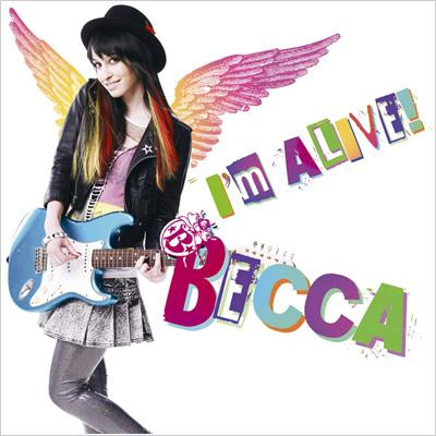 Single I'm ALIVE! by Becca
