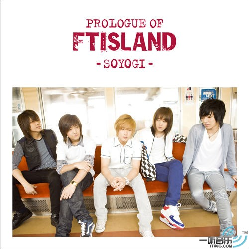 Album Prologue of FT Island – Soyogi by F.T. Island